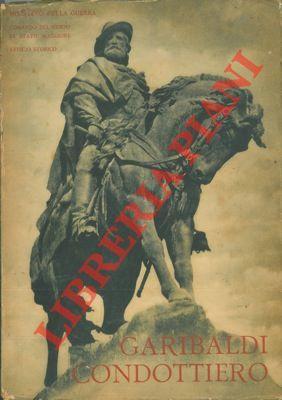 Garibaldi condottiero.: Ministero della Guerra