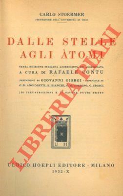 Dalle stelle agli atomi.: STOERMER Carlo -