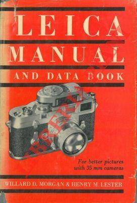 Leica manual and data book.: MORGAN Willard D.
