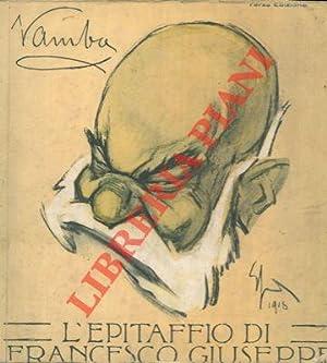L'epitaffio di Francesco Giuseppe. 18 agosto 1830: VAMBA -