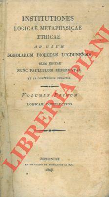 Institutiones logicae metaphysicae ethicae ad usum scholarum