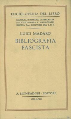 Bibliografia fascista.: MADARO Luigi -