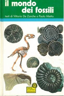 Il mondo dei fossili.: DE ZANCHE Vittorio