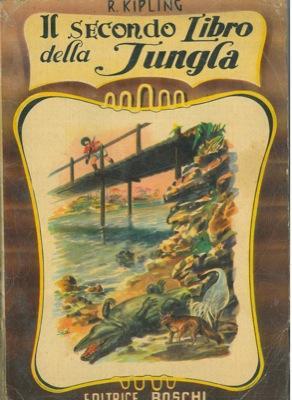 Il secondo libro della jungla.: KIPLING Rudyard -