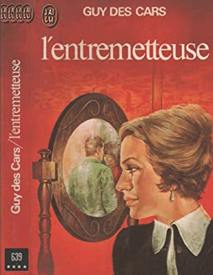 L'entremetteuse: Guy des Cars