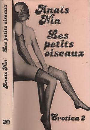 Les petits oiseaux - Erotica 2: NIN Anaïs
