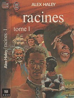 Racines - Tome 1: HALEY Alex