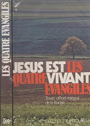 Jésus est vivant - Les quatre évangiles: Collectif