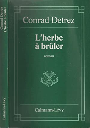 L'herbe à bruler: Conrad Detrez