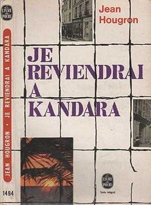 Je reviendrai à Kandara: Jean Hougron