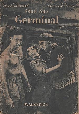 Germinal - Tome I: Emile Zola