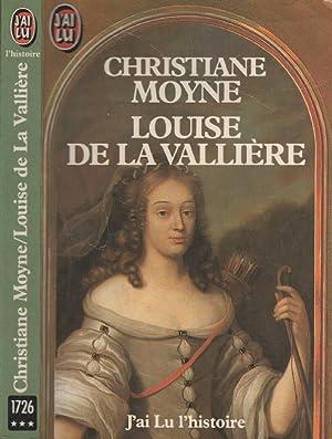 Louise De La Valliere: Moyne Christiane