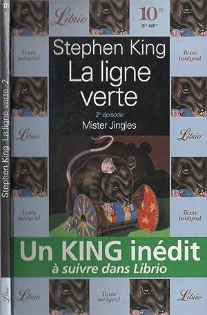 La Ligne Verte, Tome 2 : Mister: KING Stephen