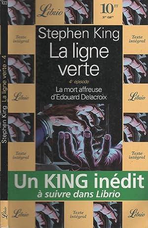 La Ligne Verte, Tome 4 : La: KING Stephen