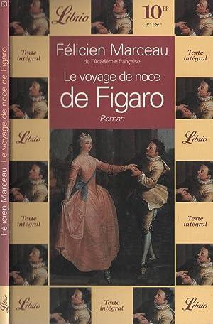 Le Voyage De Noce De Figaro: MARCEAU Félicien
