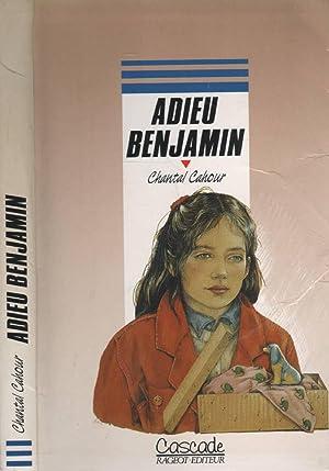 Adieu Benjamin: CHANTAL CAHOUR Anne