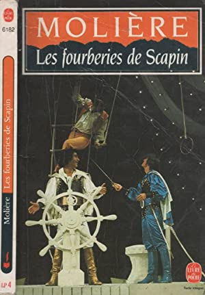 Les Fourberies De Scapin: MOLIÈRE Serroy, Jean