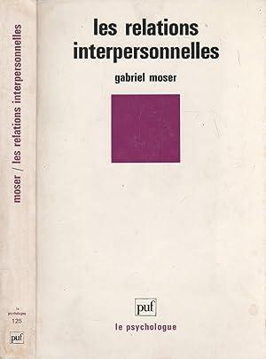Les Relations Interpersonnelles: G Moser