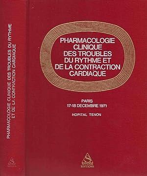 Pharmacologie clinique des troubles du rythme et: J, R. BOISSIER
