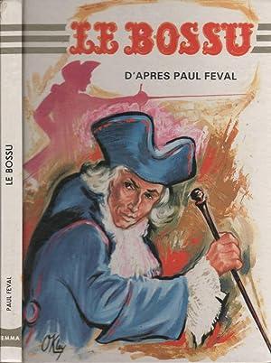Le bossu: FÉVAL Paul