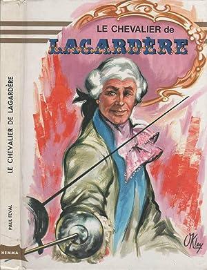 Le chevalier de Lagardère: FÉVAL Paul