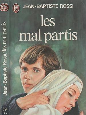 Les mal partis: ROSSI Jean-Batiste