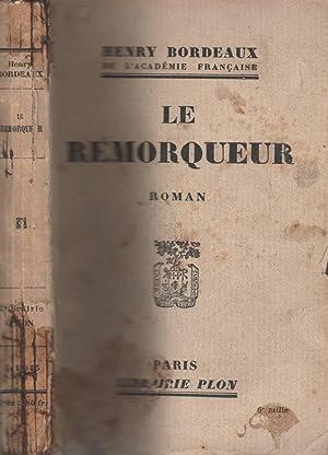 Le remorqueur: BORDEAUX Henry