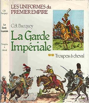 La Garde Impériale - Tome 2 : BUCQUOY Cdt