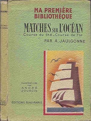 Matches sur l'Océan: JAULGONNE A.
