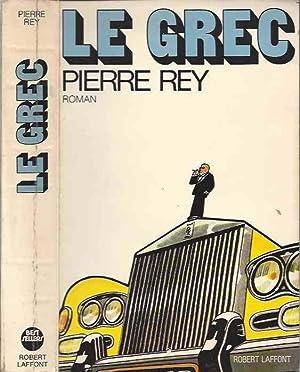 Le grec: REY Pierre