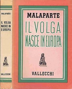 Il volga nasce in europa: MALAPARTE Curzio
