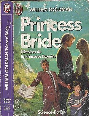 Princess Bride: GOLDMAN William