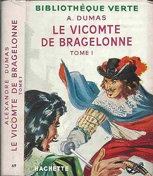 Le vicomte de Bragelonne (tome 1 et: DUMAS Alexandre