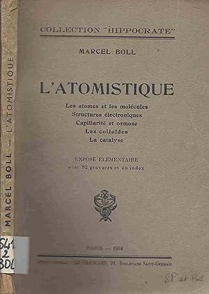 L'Atomistique - Les atomes et les molécules,: Boll Marcel