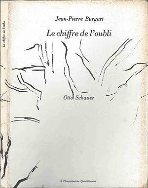 Le Chiffre de l'oubli: BURGART Jean-Pierre, SCHAUER,