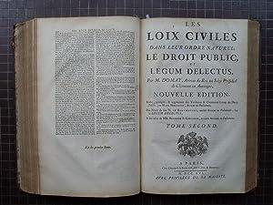 LOIX CIVILES /// LES LOIX CIVILES DANS LEUR ORDRE NATUREL; LE DROIT PUBLIC, ET LEGUM DELECTUS. Par ...