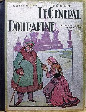 LE GÉNÉRAL DOURAKINE. D'après la Comtesse de: Ségur (comtesse de)