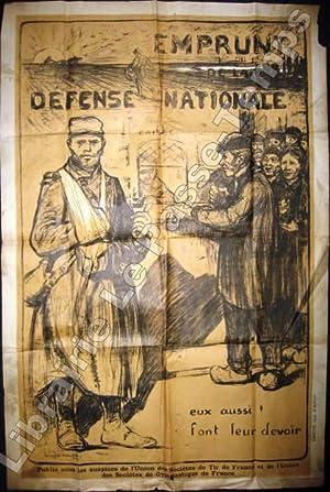 Affiche / Emprunt de la Défense Nationale - EUX AUSSI! FONT LEUR DEVOIR. Publié ...