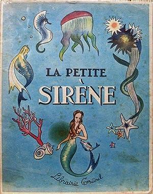 LA PETITE SIRÈNE. Illustrations d'André Raffray.: ANDERSEN (Hans) et