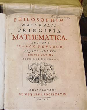 PhilosophiÊ Naturalis Principia Mathematica. Auctore Isaaco Newtono,: NEWTON ISAAC.