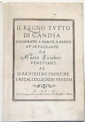 Il regno tutto di Candia delineato a: BOSCHINI MARCO.