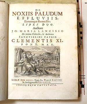 De Noxiis Paludum Effluviis Eorumque Remediis libri: LANCISI GIOVANNI MARIA.