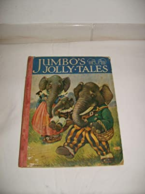 Jumbo's jolly tales. Pictures and verses for