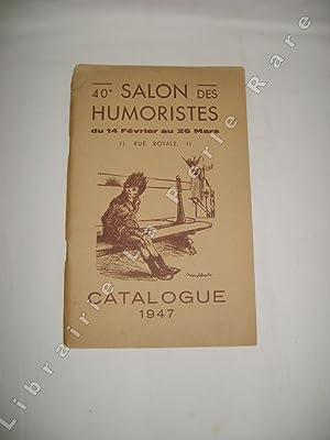 40e salon des humoristes du 14 février au 26 mars. Catalogue 1947.