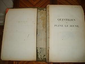 Oeuvres complètes avec la traduction en français.: QUINTILIEN et PLINE LE JEUNE