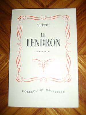 Le tendron. Nouvelle.: COLETTE