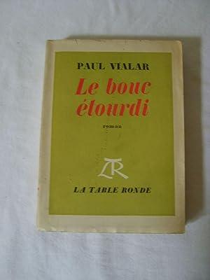 Le bouc étourdi.: VIALAR (Paul)