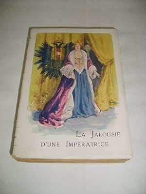 La jalousie d'une impératrice.: SACHER-MASOCH (Leopold Ritter von)