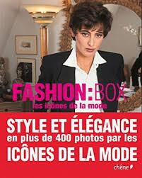 FASHION:BOX, LES ICONES DE LA MODE