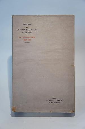 Histoire de la franc-maçonnerie française. La franc-maçonnerie: LANTOINE (Albert), GALBEZ